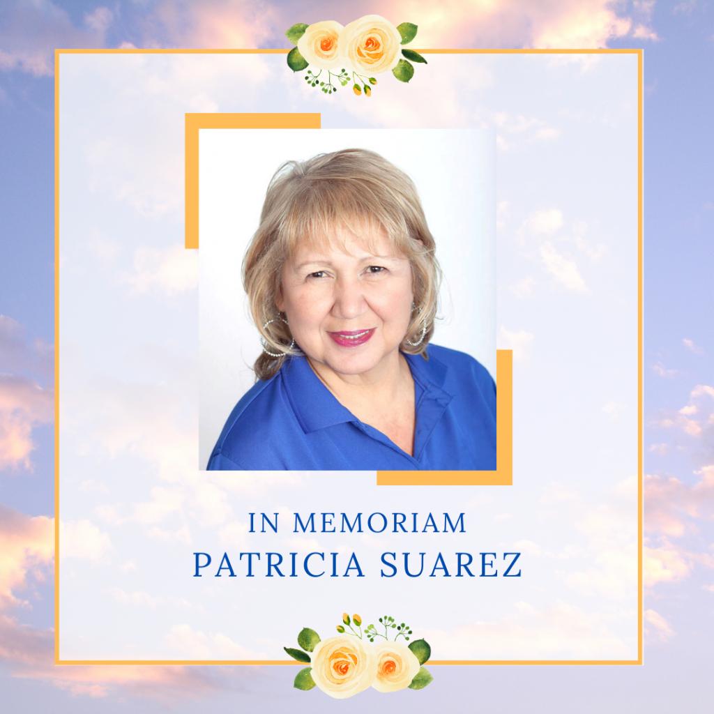 In Memoriam - Patricia Suarez